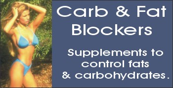 Carb Blockers & Carb and Fat Blockers with ingredients to Block the Absorption of Carbs.