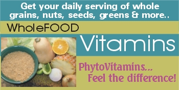 Whole food vitamins with natural vitamins made from whole food vitamin ingredients. Use these vitamin supplements for complete natural vitamin supplements.